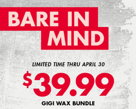 Town Center at Lake Forest Park :: $39 99 Gigi Wax Bundle at