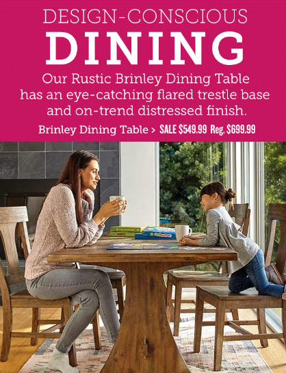Brinley Dining Table for Only $549.99