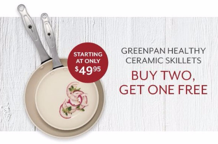 Buy Two, Get One Free Greenpan Healthy Ceramic Skillets