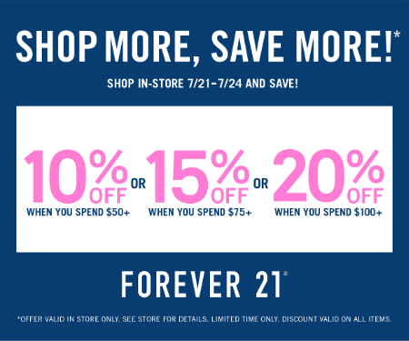 Shop More, Save More! at Forever 21