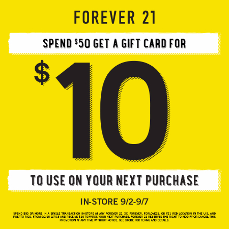 SPEND $50 GET A GIFT CARD FOR $10 at Forever 21