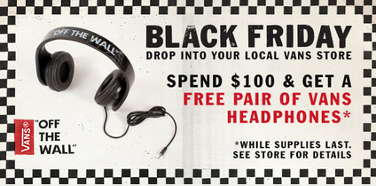 Spend $100 and Get a Free Pair of Vans Headphones